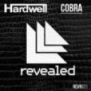 Hardwell vs Pendelum - Cobra (Dirty Freaks Mashup)