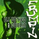 Dublin, F0tif0 - Frumpin' (Dave Cortex Remix)