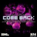 Ivan Robles, Keith Thompson - Come Back (Iamlopez Mix)