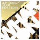 Dirty Secretz - Break It Down (Original Mix)
