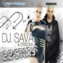 DJ Sava & Cristina - 2.2 Story (Double Stars \'Tech-Private\' Bootleq)