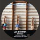 Los Suruba - Drogo (Original Mix)