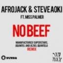 Afrojack & Steve Aoki ft Miss Palmer - No Beef (Manufactured Superstars, Jquintel & Jeziel Quintela Remix)
