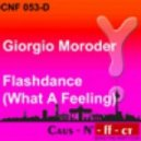 Giorgio Moroder & Irene Cara - Flashdance (What A Feeling) (Ralf Gum Garage Vocal Mix)