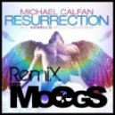 Michael calfan - Resurrection (THE MOOGS remix)