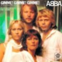 ABBA - Gimme! Gimme! Gimme! (Dendix Bootleg)