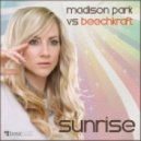 Madison Park & Beechkraft - Sunrise (Bianco Soleil Remix)