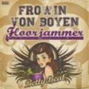 Frowin Von Boyen - Floorjammer (Ddei & Estate Remix) (Feat. Sandro Troiano)