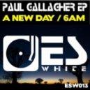 Paul Gallagher - 6am (Original Mix)
