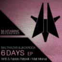 Balthazar & JackRock - 6 Days (NHB & Fabrizio Pettorelli Remix)