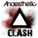 Anaesthetic - Clash