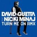 David Guetta feat. Nicki Minaj - Turn Me On (Extended Mix)