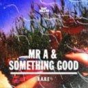 Mr A & Something Good - B.A.B.E (StardonE remix)