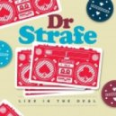 Dr Strafe - The Doctor Is In