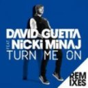 David Guetta ft Nicki Minaj - Turn Me On (JP Candela Remix)
