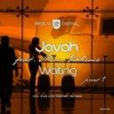 Javah feat. Mimi Boheme - Waiting (Altego Remix)