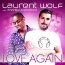 Laurent Wolf ft. Andrew Roachford - Love Again (Brown Sugar & Kid Shakers Remix)