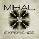 Mikal - Experience (Original Mix)