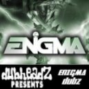 ENiGMA Dubz  - Keep It On The Low (Original Mix)