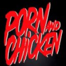 Stellar & Orville Kline & Jai Sephora Feat. Dom Brown - Porn And Chicken (Remix)