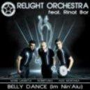ReLight Orchestra, Rinat Bar - Belly Dance - Im Ni 'Alu (Mark Lanzetta Club Mix)