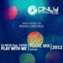 DJ MEXX feat. COTRY - Play with me (Dub version)