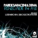 Paride Saraceni & Dema - Renegade In Me (Lutzenkirchen remix)