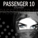 Passenger 10 - Kashmir (Original Mix)