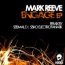 Mark Reeve - Engage (Seismal D remix)