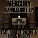 Mercury - Candlelight feat. Robert Owens (Original Mix)