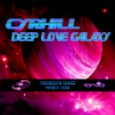 Cyrhill - Deep Love Galaxy