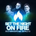 Bodybangers feat. Gerald G - Set The Night On Fire (Club Mix)