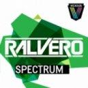 Ralvero - Spectrum (Original Mix)