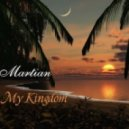 Martian - My Kingdom