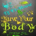 Dj El-House - Move Your Body (Original Mix)