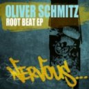Oliver Schmitz - Root Beat (Original Mix)
