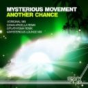 Mysterious Movement - Another Chance (Mysterious Lounge Mix)
