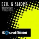 Ezil & Slider - Wonderland (Original Mix)