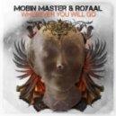 Dirt Cheap, Mobin Master and Royaal - Wherever You Will Go (Dirt Cheap Remix)