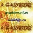 A-Sanchez - Dance NowMix 2012~№ 3
