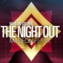 Martin Solveig - The Night Out (Madeon Remix)