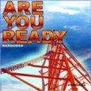 Tegma - Are You Ready (Original Mix)