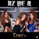 Az We R - Dirty (Santos Emerson Radio Edit)