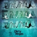 Dirty Vegas - Emma (Fred Falke Remix)