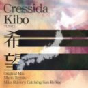 Cressida - Kibo (Mike Shiver Catching Sun Mix)