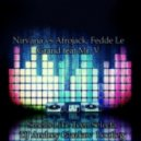 Nirvana vs Afrojack, Fedde Le Grand feat Mr. V - Smells Like Teen Selecta (DJ Andrey Glazkov  Bootleg )