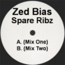 Zed Bias - Spare Ribz (Mix Two)