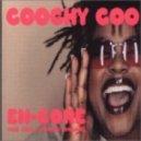 En-Core feat. Eska & Stephen Emmanuel - Coochy Coo (X Men Club Mix)