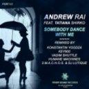 Andrew Rai & Tatiana Shirko  - Somebody Dance With Me (Konstantin Yoodza Remix)
