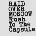 Raid Over Moscow - Rush To The Capsule (Ewan Pearson Remix)